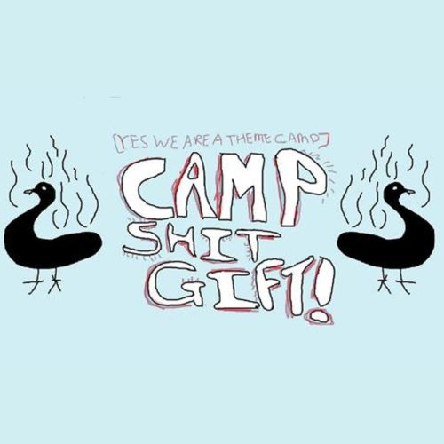 CAMP SHITGIFT - Blazing Swan