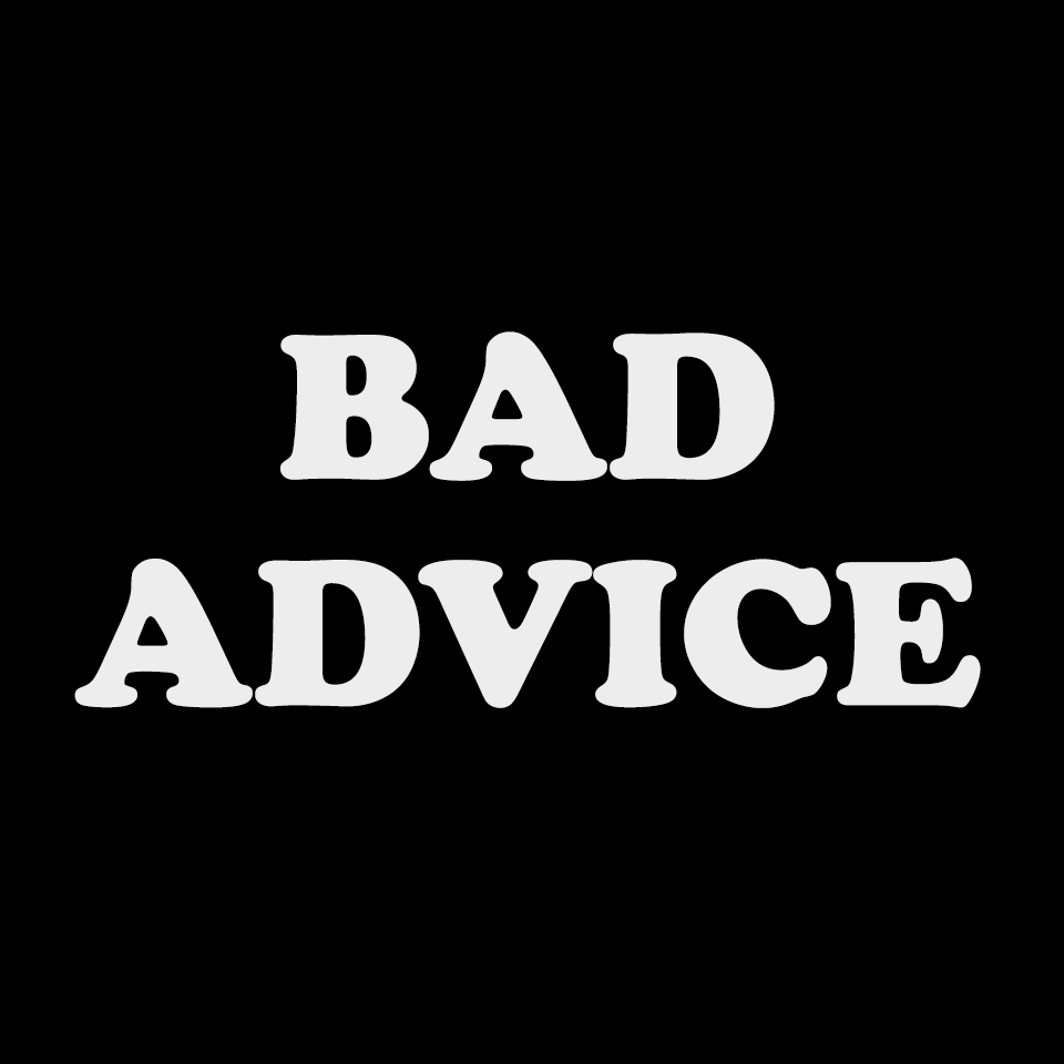 Bad Advice - Blazing Swan